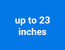 up to 23 inches