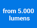 from 5.000 lumens